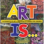 American Educational Art Is...Elements & Principles (Kubit)