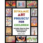 American Educational Dynamic Art Projects for Children Book