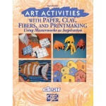 American Educational Art Activities with Paper, Clay, Fibers…