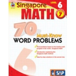 Didax Singapore Math: 70 Must-Know Word Problems - 6, Grades 7+