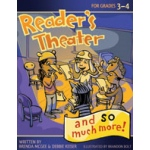 Didax Reader's Theater and So Much More: Grades 3-4