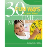 Didax 30 Fun Ways to Learn about Time & Money: Grades PreK-1