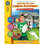 Classroom Complete Regular Education Book: Reducing Your Own Carbon Footprint, Grades - 5, 6, 7, 8