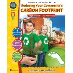 Classroom Complete Regular Education Book: Reducing Your Community's Carbon Footprint, Grades - 5, 6, 7, 8