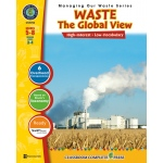 Classroom Complete Regular Education Book: Waste Management - The Global View, Grades - 5, 6, 7, 8