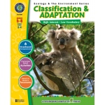 Classroom Complete Regular Education Science Book: Classification & Adaptation, Grades - 5, 6, 7, 8