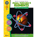 Classroom Complete Regular Education Science Book: Atoms, Molecules & Elements, Grades - 5, 6, 7, 8
