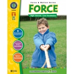 Classroom Complete Regular Education Science Book: Force, Grades - 5, 6, 7, 8