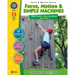 Classroom Complete Regular Education Science Book: Force, Motion & Simple Machines - Big Book, Grades - 5, 6, 7, 8