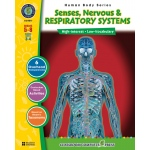 Classroom Complete Regular Education Science Book: Human Body - Nervous, Senses, Respiratory, Grades - 5, 6, 7, 8