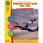 Classroom Complete Regular Education Social Studies Book: Persian Gulf War (1990 - 1991), Grades - 5, 6, 7, 8