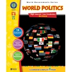 Classroom Complete Regular Education Social Studies Book: World Politics - Big Book, Grades - 5, 6, 7, 8