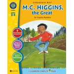 Classroom Complete Regular Education Literature Kit: M.C. Higgins, The Great, Grades - 3, 4