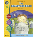 Classroom Complete Regular Education Literature Kit: the Graveyard Book, Grades - 5, 6