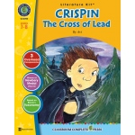 Classroom Complete Regular Education Literature Kit: Crispin - The Cross of Lead, Grades - 7, 8