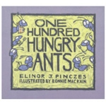 One Hundred Hungry Ants Elinor J Pinczes