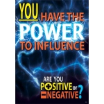 You Have The Power To Influence Argus Large Poster