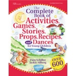 The Complete Book Of Activities Games Stories Props Recipes