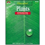 Discover Plants Gr 4-6