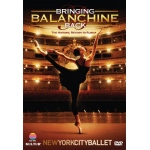 Bringing Balanchine Back - New York City Ballet DVD
