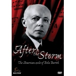 After the Storm: The American Exile of Bela Bartok DVD