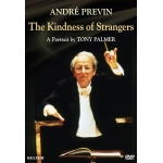 Andre Previn: The Kindness of Strangers - A Portrait by Tony Palmer DVD