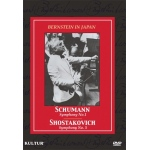 Bernstein In Japan: Schumann No.1/Shostakovich No.5 DVD