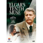 Elgar's Tenth Muse: The Life of An English Composer DVD