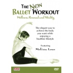 The New Ballet Workout: Wellness, Renewal and Vitality DVD