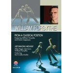 William Forsythe: From A Classical Position/Just Dancing Around DVD