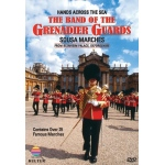 Hands Across the Sea: The Band of the Grenadier Guards DVD