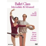 Ballet Class Intermediate/Advanced with David Howard DVD