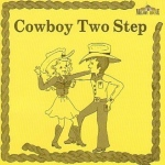 Melody House Cowboy Two Step CD: Grades 1st-Adult