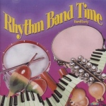 Melody House Rhythm Band Time CD: Grades K-6th