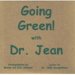 Melody House Going Green with Dr. Jean CD: Grades PreK-2nd