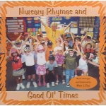 Melody House Nursery Rhymes & Good Ol' Times CD: Grades PS-K