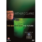 Arthur C. Clarke: The Man Who Saw The Future DVD