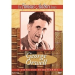 Famous Authors: George Orwell DVD
