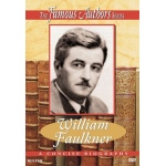 Famous Authors: William Faulkner DVD