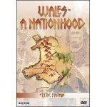 Celtic Britain: Wales, A Nationhood DVD