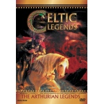 Celtic Legends: The Arthurian Legends DVD
