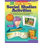 25 Totally Terrific Social Studies Activities Gr 3-6