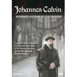 Johannes Calvin - Reformer and Man of Controversy DVD