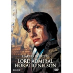 Leaders In Battle: Lord Admiral Horatio Nelson DVD