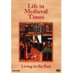 Living In the Past: Life In Medieval Times DVD