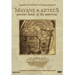 Lost Treasures of the Ancient World: Mayans & Aztecs DVD