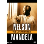 Nelson Mandela: The Life and Times DVD