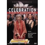 Celebration: 40 Years of Australian Opera DVD