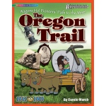 American Milestones The Oregon Trail
