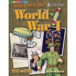 The War To End All Wars World War I